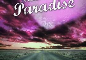 Paradise, 02: Retour à Paradise