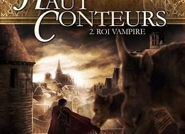 Haut Conteurs, 02: Le roi vampire