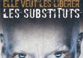 Les Substituts, 01