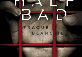 Half bad, 01: La traque blanche