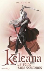 Keleana 02 La reine sans couronne