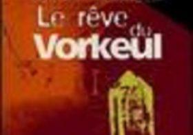 Chant du Vorkeul, 02: Le rêve du Vorkeul