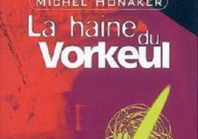 Le chant du Vorkeul, 03: La haine du Vorkeul