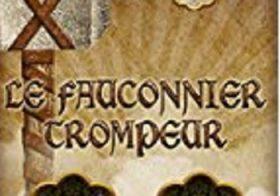Le marteau de Klavelan, 03: Le fauconnier trompeur