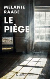 Piège, Le
