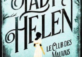 Lady Helen, 01: Le club des mauvais jours
